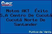 Motos AKT  Éxito S.A Centro De Cucutá Cucutá Norte De Santander