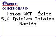 Teléfono y Dirección de Motos AKT  Éxito S.A Ipiales, Ipiales, Nariño, Colombia