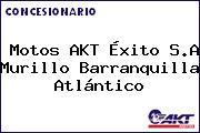 Motos AKT Éxito S.A Murillo Barranquilla Atlántico