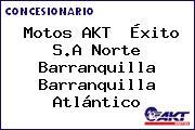 Motos AKT  Éxito S.A Norte Barranquilla Barranquilla Atlántico