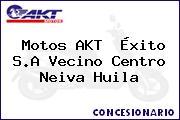 Motos AKT  Éxito S.A Vecino Centro Neiva Huila