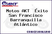 Motos AKT  Éxito San Francisco Barranquilla Atlántico