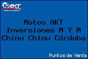 Motos AKT  Inversiones M Y M Chinu Chinu Córdoba