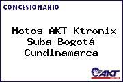 Motos AKT Ktronix Suba Bogotá Cundinamarca