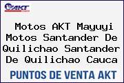 Motos AKT Mayuyi Motos Santander De Quilichao Santander De Quilichao Cauca