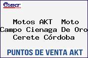 Motos AKT  Moto Campo Cienaga De Oro Cerete Córdoba