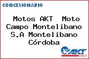 Motos AKT  Moto Campo Montelibano S.A Montelibano Córdoba