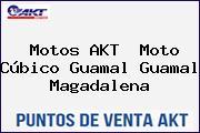 Motos AKT  Moto Cúbico Guamal Guamal Magadalena