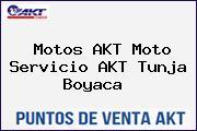 Motos AKT Moto Servicio AKT Tunja Boyaca