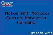 Motos AKT Motocor Centro Monteria Córdoba