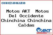 Motos AKT  Motos Del Occidente Chinchina Chinchina Caldas