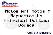 Motos AKT Motos Y Repuestos La Principal Duitama Boyaca