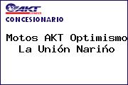 Motos AKT Optimismo  La Unión Nariño