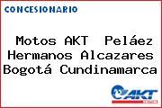 Motos AKT  Peláez Hermanos Alcazares Bogotá Cundinamarca