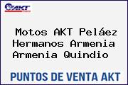 Motos AKT Peláez Hermanos Armenia Armenia Quindio