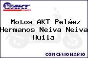 Motos AKT Peláez Hermanos Neiva Neiva Huila