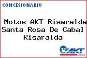 Motos AKT Risaralda Santa Rosa De Cabal Risaralda