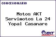 Motos AKT Servimotos La 24 Yopal Casanare
