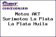 Motos AKT  Surimotos La Plata La Plata Huila
