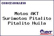 Motos AKT  Surimotos Pitalito Pitalito Huila