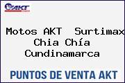 Motos AKT  Surtimax Chia Chía Cundinamarca