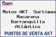 Motos AKT  Surtimax Macarena Barranquilla Atlántico
