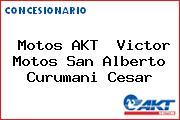 Motos AKT  Victor Motos San Alberto Curumani Cesar