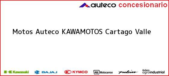 Teléfono, Dirección y otros datos de contacto para Motos Auteco KAWAMOTOS, Cartago, Valle, Colombia