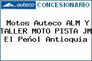 Motos Auteco ALM Y TALLER MOTO PISTA JM El Peñol Antioquia