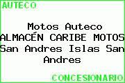 Motos Auteco ALMACÉN CARIBE MOTOS San Andres Islas San Andres