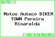 Motos Auteco BIKER TOWN Pereira Risaralda
