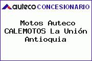 Motos Auteco CALEMOTOS La Unión Antioquia