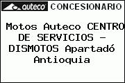 Motos Auteco CENTRO DE SERVICIOS - DISMOTOS Apartadó Antioquia