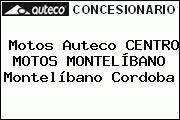 Motos Auteco CENTRO MOTOS MONTELÍBANO Montelíbano Cordoba