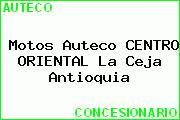 Motos Auteco CENTRO ORIENTAL La Ceja Antioquia