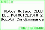 Motos Auteco CLUB DEL MOTOCICLISTA 2 Bogotá Cundinamarca