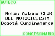 Motos Auteco CLUB DEL MOTOCICLISTA Bogotá Cundinamarca