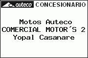 Motos Auteco COMERCIAL MOTOR´S 2 Yopal Casanare
