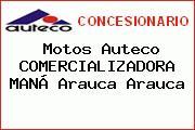 Motos Auteco COMERCIALIZADORA MANÁ Arauca Arauca