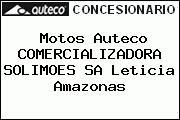 Motos Auteco COMERCIALIZADORA SOLIMOES SA Leticia Amazonas