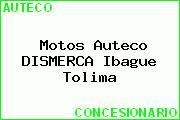 Motos Auteco DISMERCA Ibague Tolima