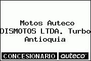 Motos Auteco DISMOTOS LTDA. Turbo Antioquia
