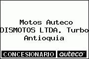 Motos Auteco DISMOTOS LTDA. Turbo Antioquia