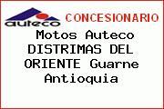 Teléfono y Dirección de Motos Auteco DISTRIMAS DEL ORIENTE, Guarne, Antioquia, Colombia