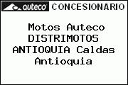 Motos Auteco DISTRIMOTOS ANTIOQUIA Caldas Antioquia