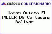 Motos Auteco EL TALLER DG Cartagena Bolivar