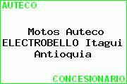 Motos Auteco ELECTROBELLO Itagui Antioquia