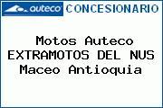Motos Auteco EXTRAMOTOS DEL NUS Maceo Antioquia