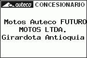 Motos Auteco FUTURO MOTOS LTDA. Girardota Antioquia