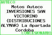 Motos Auteco INVERSIONES SAN VICTORINO (DISTRIBUCIONES ALYMAR) La Apartada Cordoba